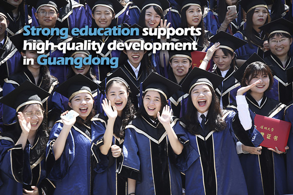 Strong education supports high-quality development in Guangdong